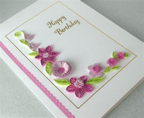 How To Make Handmade Birthday Card Designs - handmade quilling paper birthday greeting cards 2015