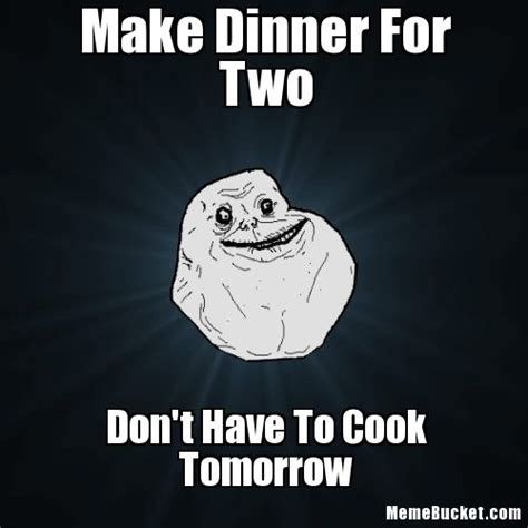 Make Ur Own Meme - make dinner for two create your own meme