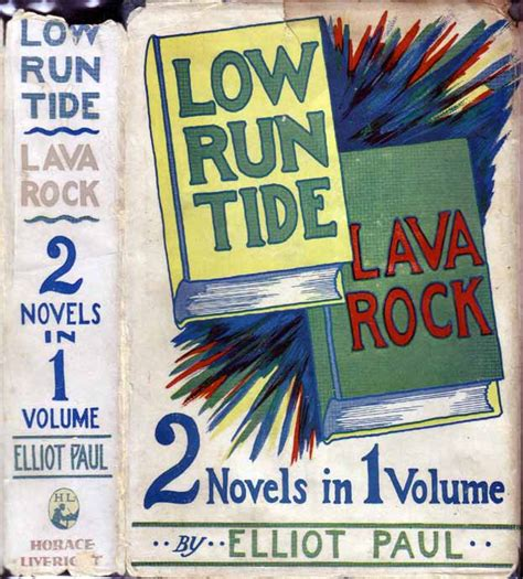 running the tides books low run tide and lava rock elliot paul