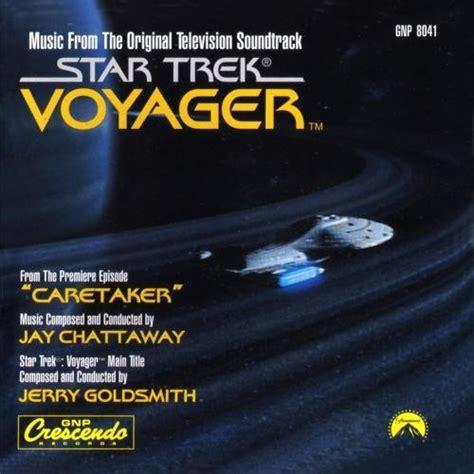 theme music now voyager star trek soundtracks caretaker