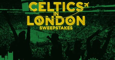 London Sweepstakes - celtics in london sweepstakes