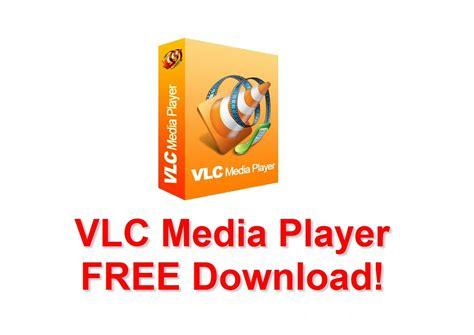 full version vlc download free vlc media player free download latest and full version
