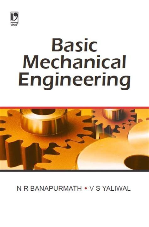 basic mechanical engineering books free basic mechanical engineering by n r banapurmath