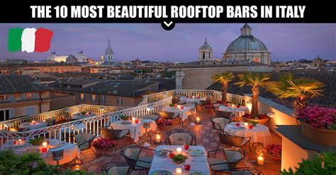 roof top bars in rome the 10 most beautiful rooftop bars in italy
