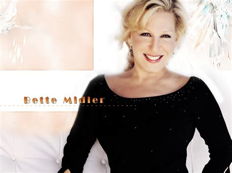 bette midler the bette midler images bette midler hd wallpaper and