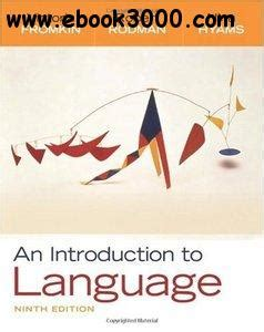 language development an introduction 9th edition an introduction to language repost free ebooks