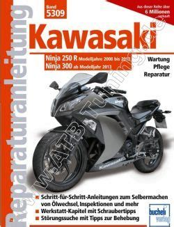 Motorrad Chiptuning Kawasaki by Kawasaki Motorrad Ninja 250r Reparaturanleitung 2008 2012