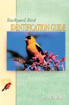 backyard bird identification guide backyard bird identification guide by jerry g wells bird