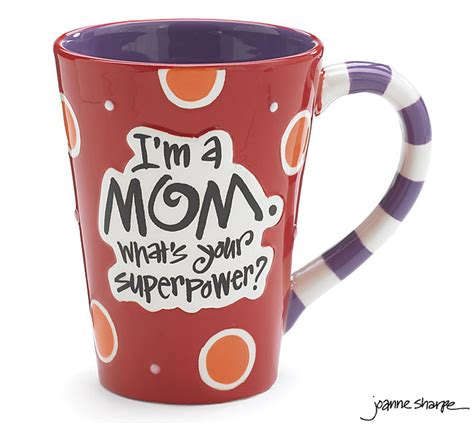 Mom SuperPower Mug by Burton & Burton