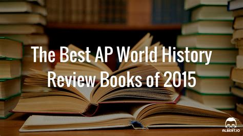 World Literature Book Review by The Best Ap World History Review Books Of 2015 Albert Io