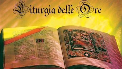 delle ore ritiri e seminari liturgia delle ore co