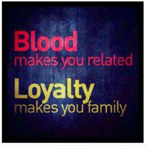 blood makes you related loyalty makes you family tattoo blood makes you related loyalty makes you family