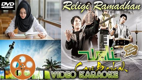 film islami terbaik youtube lagu religi wali terbaru 2017 2018 hits religi islami