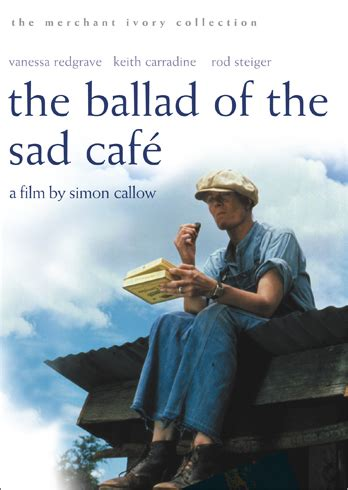 the ballad of the ballad of the sad cafe 1991 the criterion collection