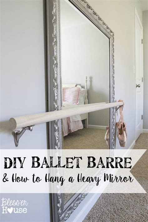 Easy Diy Projects For Home Decor by Diy Ballet Barre And How To Hang A Heavy Mirror