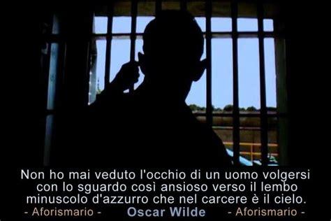 lettere per carcerati aforismario 174 detenuti frasi e citazioni sui carcerati