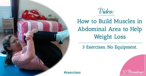 how to build muscles in your abdominal area to weight loss 3 exercises with no equipment