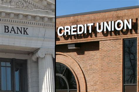 bank or credit union banks vs credit unions is one better than the other