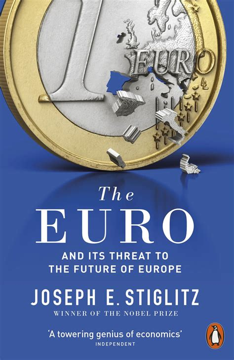 the how a common currency threatens the future of europe books the how a common currency threatens the future of
