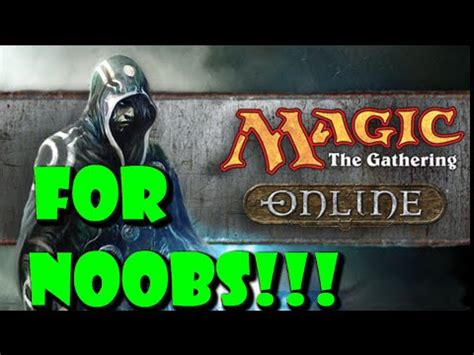 tutorial magic online magic online for noobs mtgo guide tutorial youtube