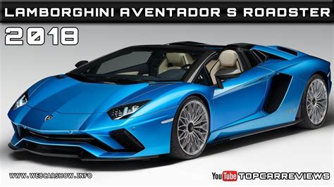 lamborghini aventador s roadster features 2018 lamborghini aventador s roadster review rendered price specs release date youtube