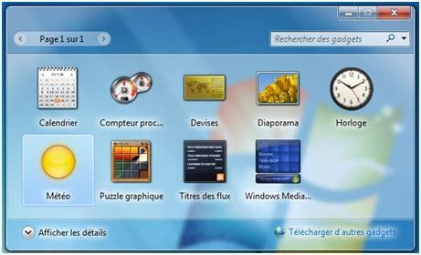 gadget bureau gratuit comment installer la m 233 t 233 o sur bureau windows 7