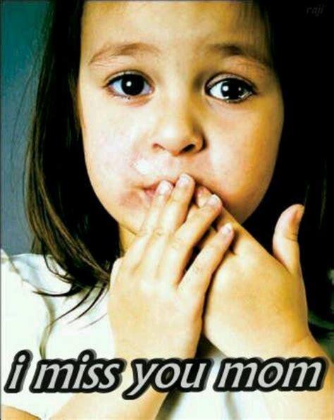 imagenes de i miss you mom pinterest