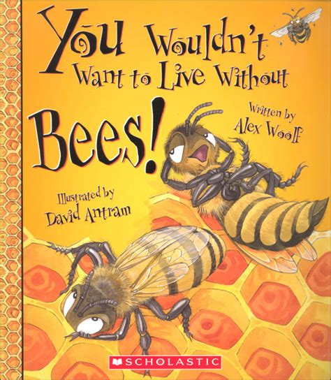 you wouldnt want to you wouldn t want to live without bees 039872 details rainbow resource center inc