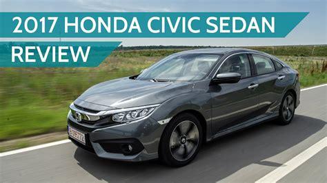 Civic Sedan Review by 2017 Honda Civic Sedan Review