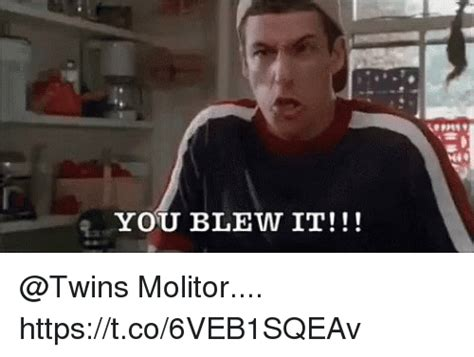 You Blew It Meme - 25 best memes about you blew it you blew it memes