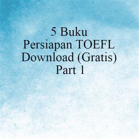 Buku Toefl Grammar Guide Book For Beginners 2 1 5 buku persiapan toefl gratis part 1 sukrisno