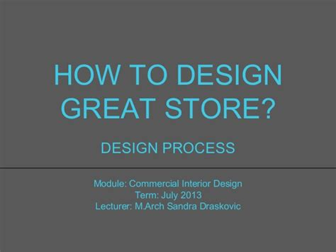 how to design a photo retail design and planning or how to design great store