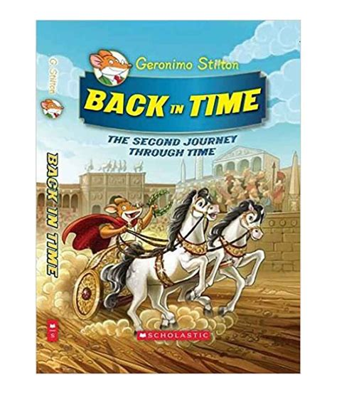 no time to lose geronimo stilton journey through time 5 books back in time hardcover 2015 buy back in time
