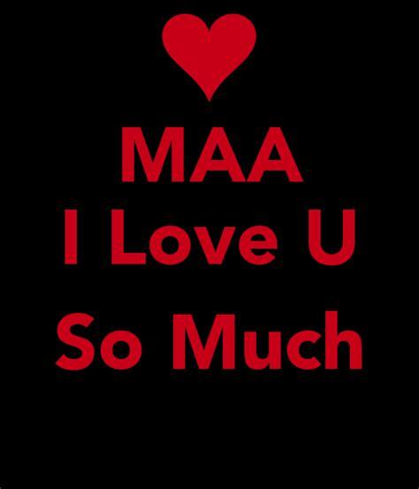 images of love you maa maa i love u so much poster djrashidshaikh keep calm o
