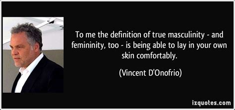 comfortably definition to me the definition of true masculinity and fem by