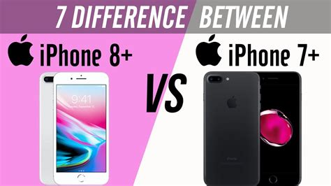 iphone 7 plus vs iphone 8 plus the comparison