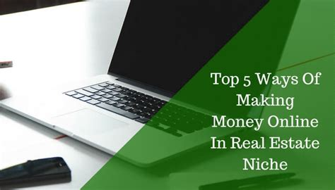 Real Money Making Online - top 5 ways of making money online in real estate niche