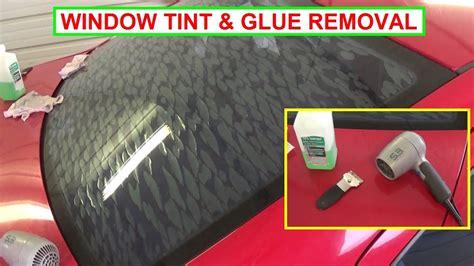 remove window tint  glue easy guaranteed
