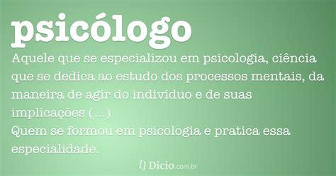 psicologo dicionario  de portugues