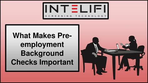 Pre Employment Background Check Time Ppt What Makes Pre Employment Background Checks Important Powerpoint Presentation