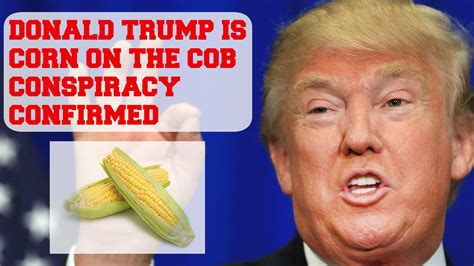 donald trump vs corn donald trump is corn on the cob youtube