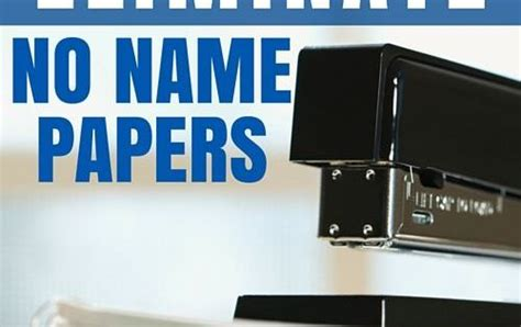 No Name Essay by 13 Smart Ways To Eliminate No Name Papers Students Teaching Ideas And Classroom Management