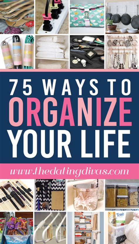 organize organise 75 ways to organize your life