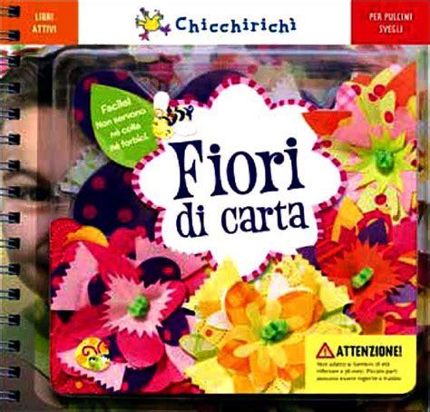 libri fiori fiori di carta giunti editore