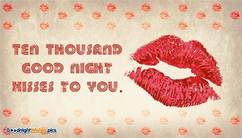 ten thousand good night kisses    goodnightwishespics
