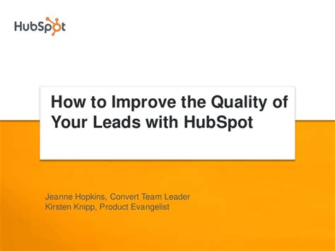 how to use a lead how to improve your lead quality using hubspot