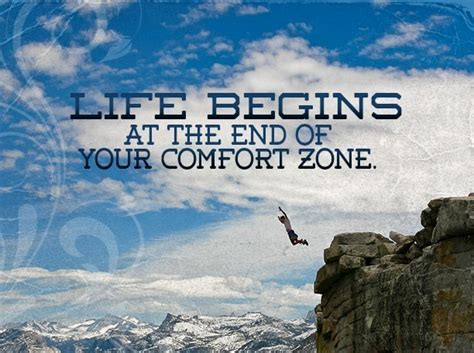 end of comfort zone quot life begins at the end of your comfort zone quot my journal