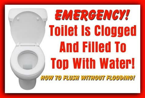 bathroom is clogged clogged toilet emergency how to flush without flooding
