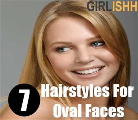 best hairstyles for oval shaped faces dealies long