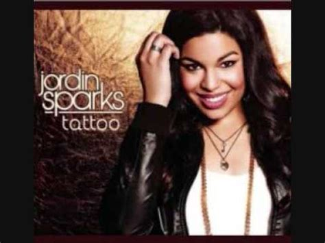 tattoo lyrics jordin sparks song meaning jordin sparks tatoo acapella youtube
